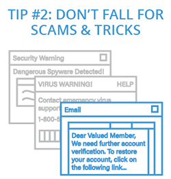 Tip 2: Don't Fall for Scams and Tricks