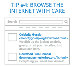 Tip 4: Browse the Internet with Care