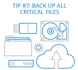Tip 7: Back up All Critical Files