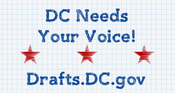 DC Needs Your Voice! Drafts.DC.Gov