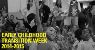 Early Childhood Transition Week
