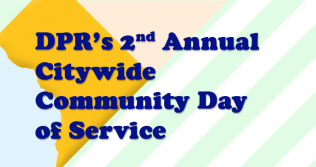 DPR's Second Annual Citywide Community Day of Service Banner